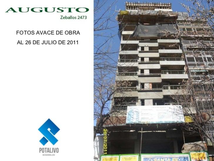 FOTOS AVACE DE OBRA AL 26 DE JULIO DE 2011