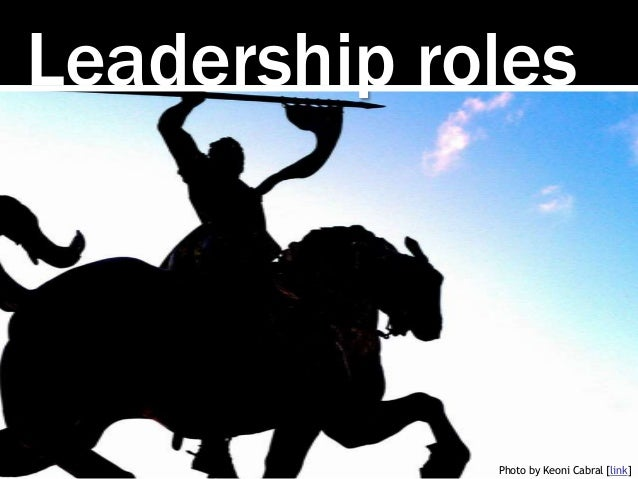 Leadership roles Photo by Keoni Cabral [link]