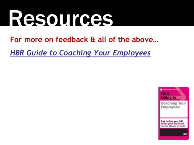 coaching your employees march 2014 rh slideshare net Articles On Coaching Employees hbr guide to coaching your employees free download