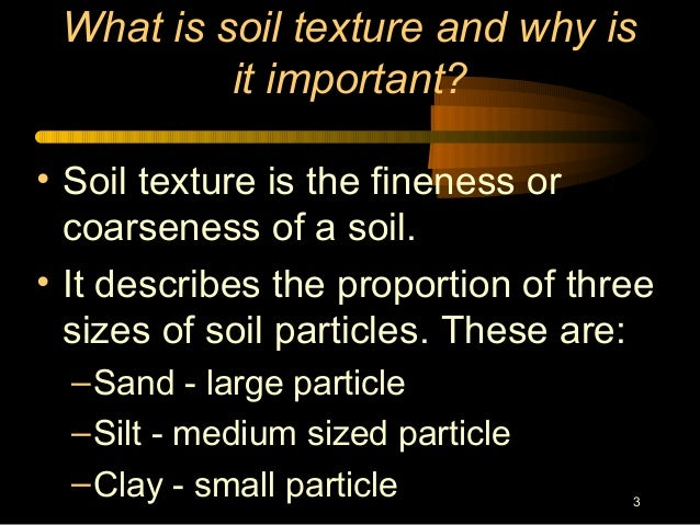 Soil texture and structure for Three uses of soil