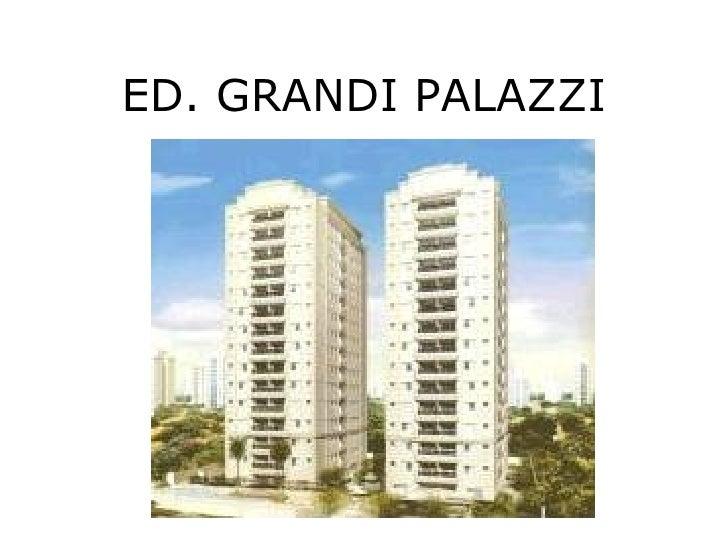 Ed grandi palazzi for Palazzi davvero grandi