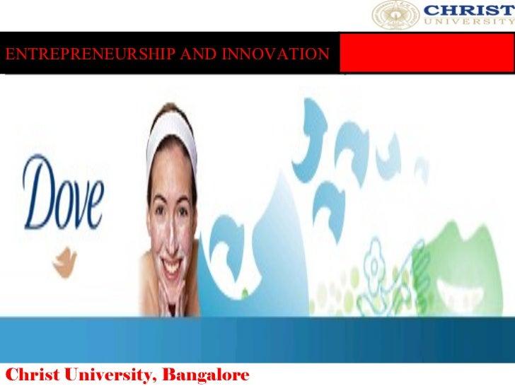 ENTREPRENEURSHIP AND INNOVATION Christ University, Bangalore