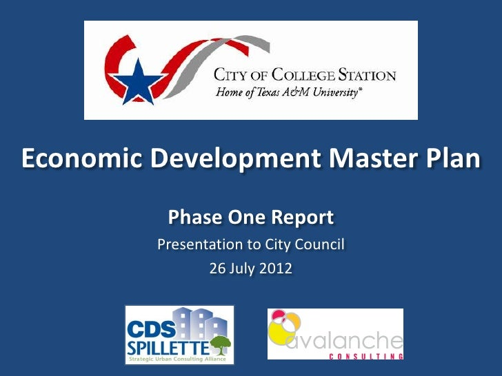 Economic Development Master Plan          Phase One Report         Presentation to City Council                26 July 2012