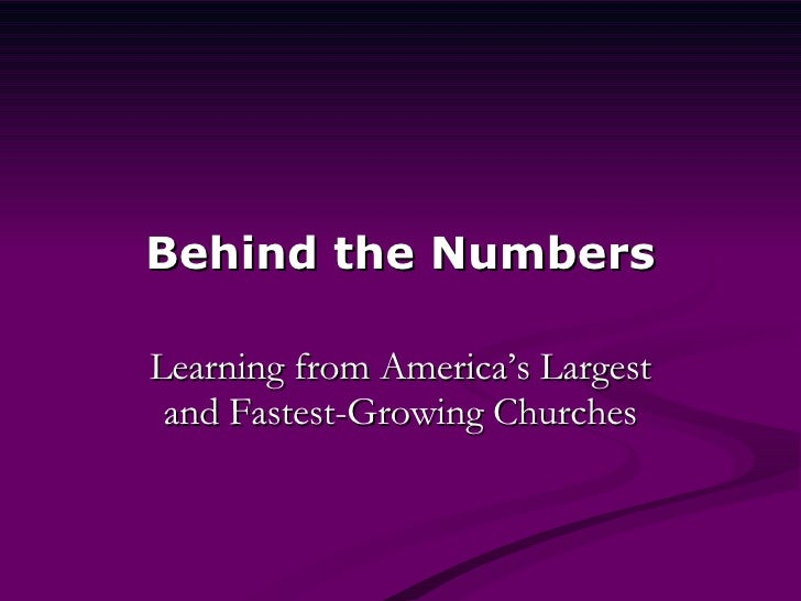 Behind the Numbers Learning from America's Largest and Fastest-Growing Churches