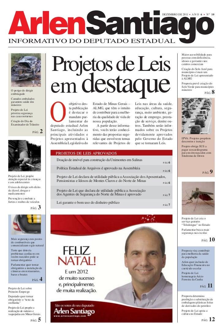 DEZEMBRO DE 2011    ANO 6         N º 10INFORMATIVO DO DEPUTADO ESTADUAL                                                  ...