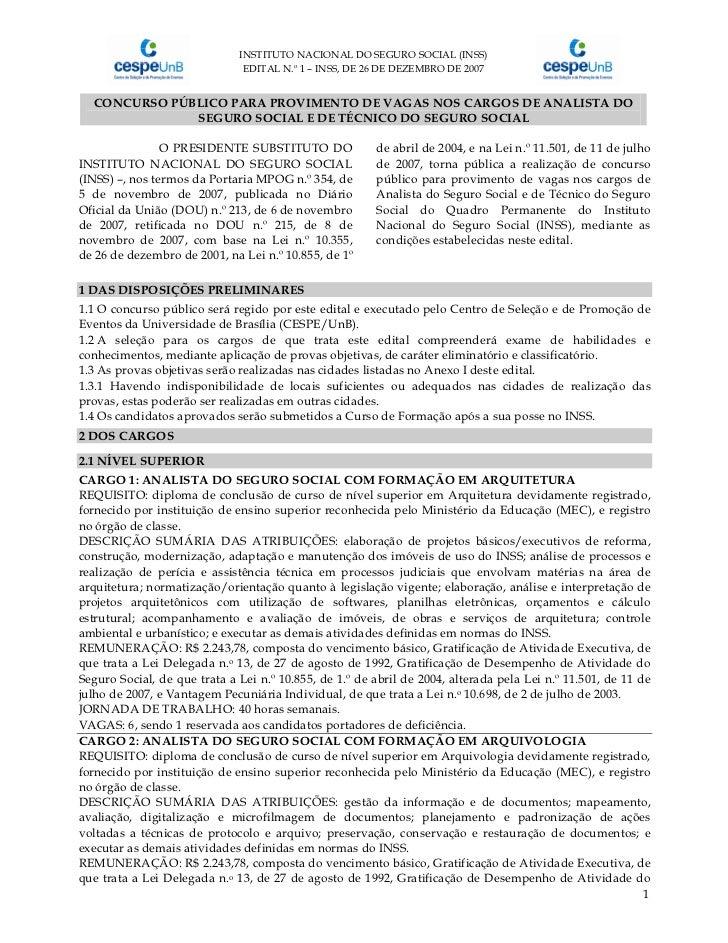 INSTITUTO NACIONAL DO SEGURO SOCIAL (INSS)                               EDITAL N.º 1 – INSS, DE 26 DE DEZEMBRO DE 2007  C...