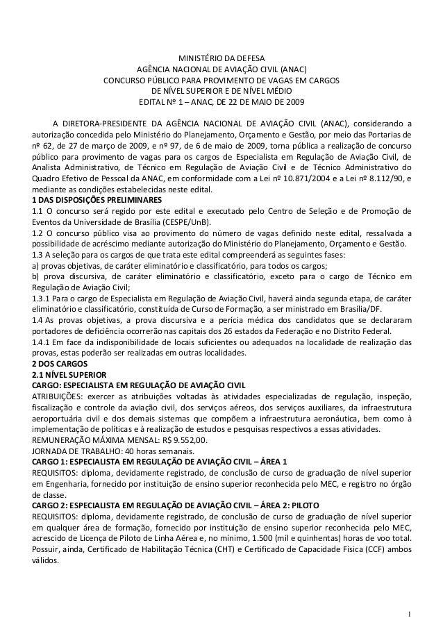 1 MINISTÉRIO DA DEFESA AGÊNCIA NACIONAL DE AVIAÇÃO CIVIL (ANAC) CONCURSO PÚBLICO PARA PROVIMENTO DE VAGAS EM CARGOS DE NÍV...