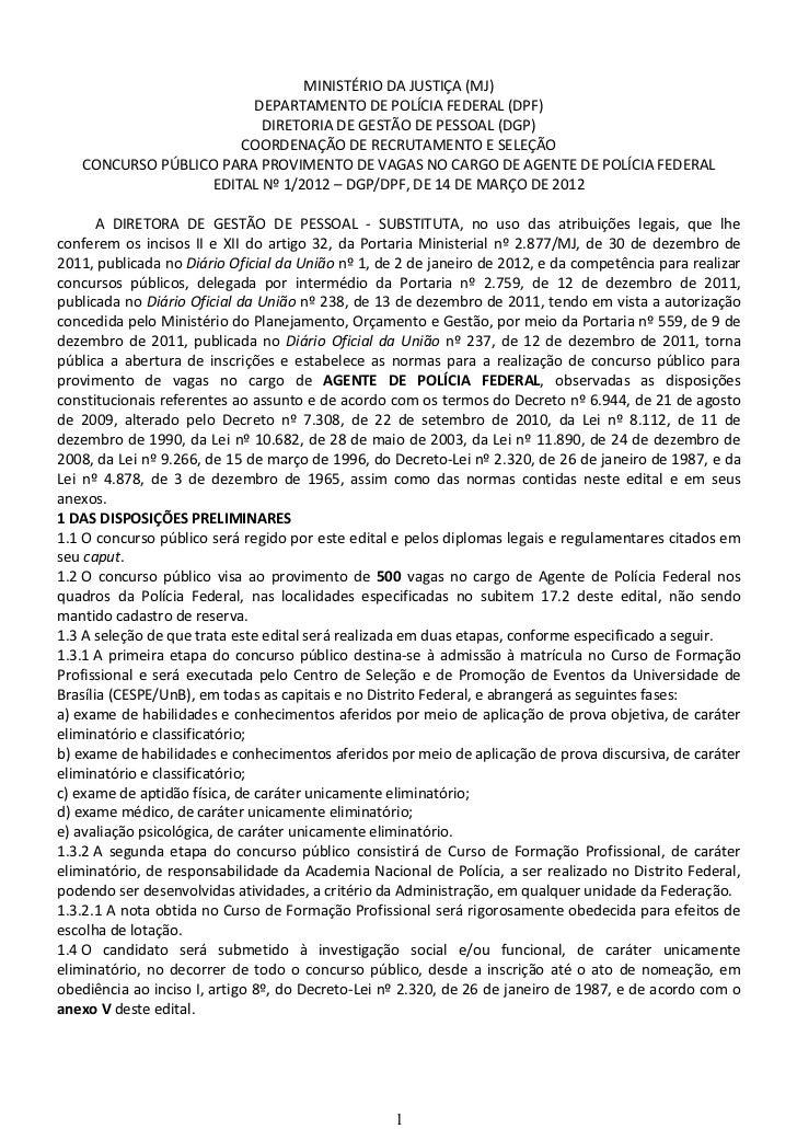 MINISTÉRIO DA JUSTIÇA (MJ)                        DEPARTAMENTO DE POLÍCIA FEDERAL (DPF)                         DIRETORIA ...