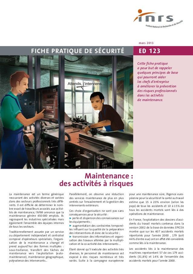 Les accidents du travail liés à la maintenance. Importance et caractérisation. INRS Hygiène et sécurité du travail – Cahie...