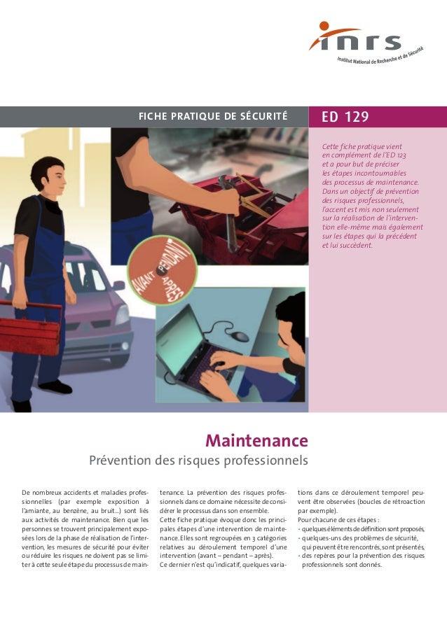 ED 129FICHE PRATIQUE DE SÉCURITÉ De nombreux accidents et maladies profes- sionnelles (par exemple exposition à l'amiante,...