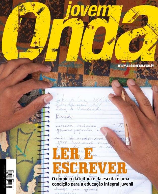 ONDA JOVEM ler e escrever interdisciplinaridade  www.ondajovem.com.br  ano 6 – número 18 – março/maio 2010  número 18 – ma...
