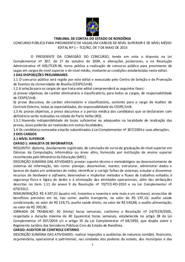 1 TRIBUNAL DE CONTAS DO ESTADO DE RONDÔNIA CONCURSO PÚBLICO PARA PROVIMENTO DE VAGAS EM CARGOS DE NÍVEL SUPERIOR E DE NÍVE...