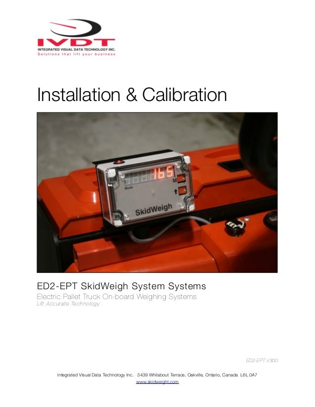 Electric pallet truck, ED2 ept skid weigh installation manual