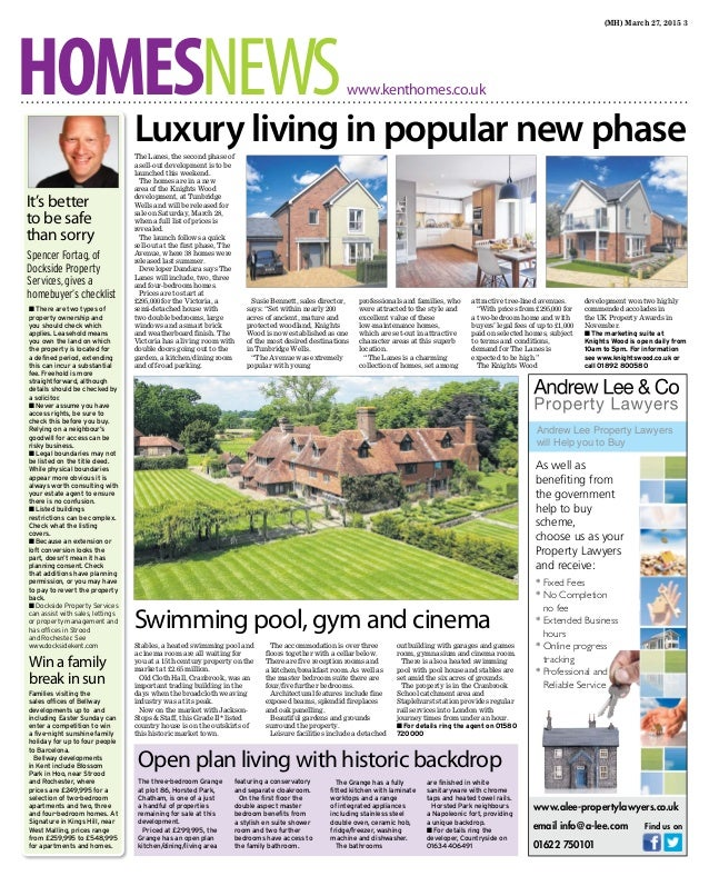 (MH) March 27, 2015 3 HOMESNEWSwww.kenthomes.co.uk The Lanes, the second phase of a sell-out development is to be launched...