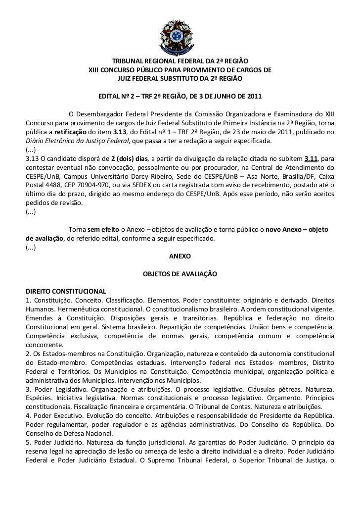 TRIBUNAL REGIONAL FEDERAL DA 2ª REGIÃO                     XIII CONCURSO PÚBLICO PARA PROVIMENTO DE CARGOS DE             ...