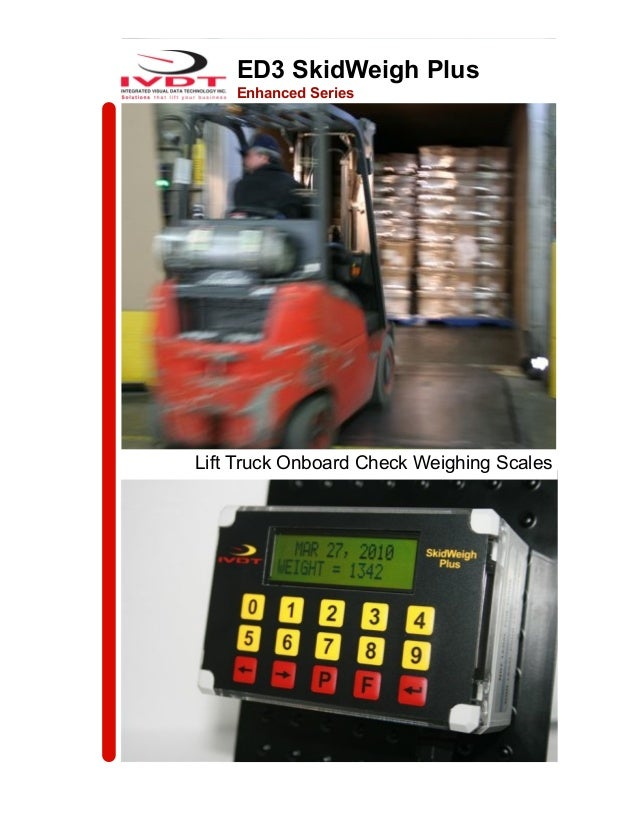 ED3 SkidWeigh PlusEnhanced SeriesLift Truck Onboard Check Weighing Scales
