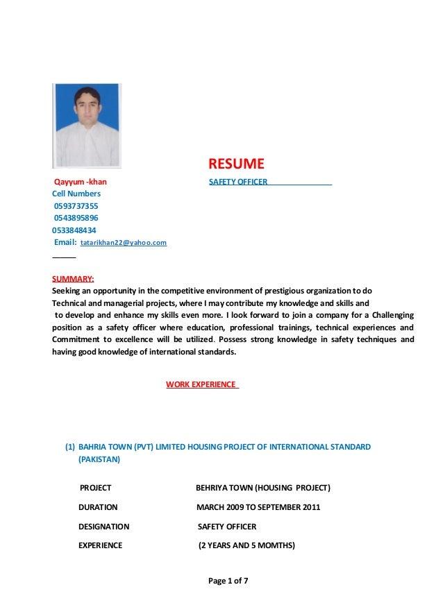 RESUME Qayyum -khan SAFETY OFFICER Cell Numbers 0593737355 0543895896 0533848434 Email: tatarikhan22@yahoo.com SUMMARY: Se...