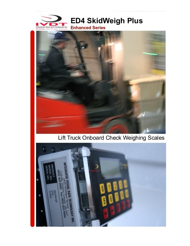 ED4 SkidWeigh PlusEnhanced SeriesLift Truck Onboard Check Weighing Scales