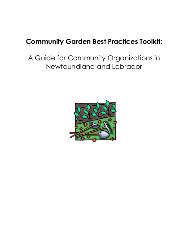 Community Garden Best Practices Toolkit: A Guide for Community Organizations in Newfoundland and Labrador