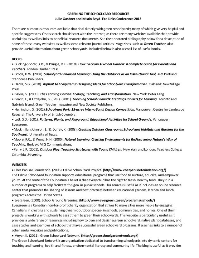 GREENING THE SCHOOLYARD RESOURCES  Julie Gardner and Kristin Boyd-‐ Eco Links Conference 2012     There a...