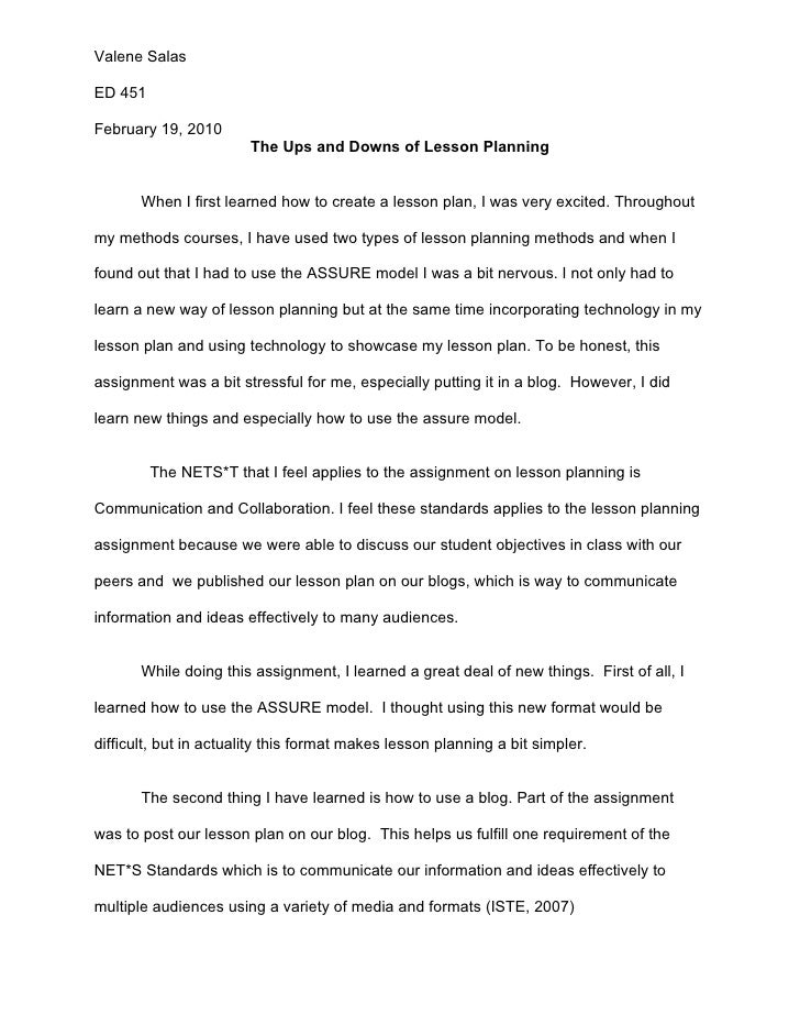 Valene Salas  ED 451  February 19, 2010                         The Ups and Downs of Lesson Planning          When I first...