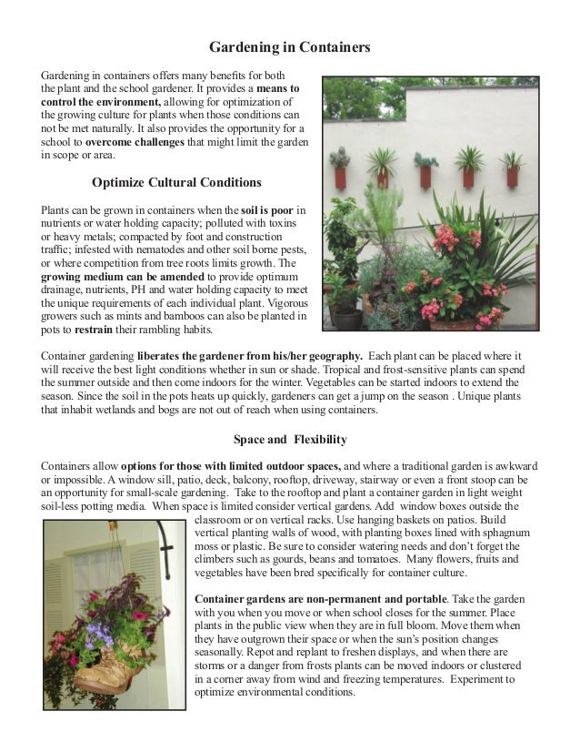 Gardening in Containers Gardening in containers offers many benefits for both the plant and the school gardener. It provid...
