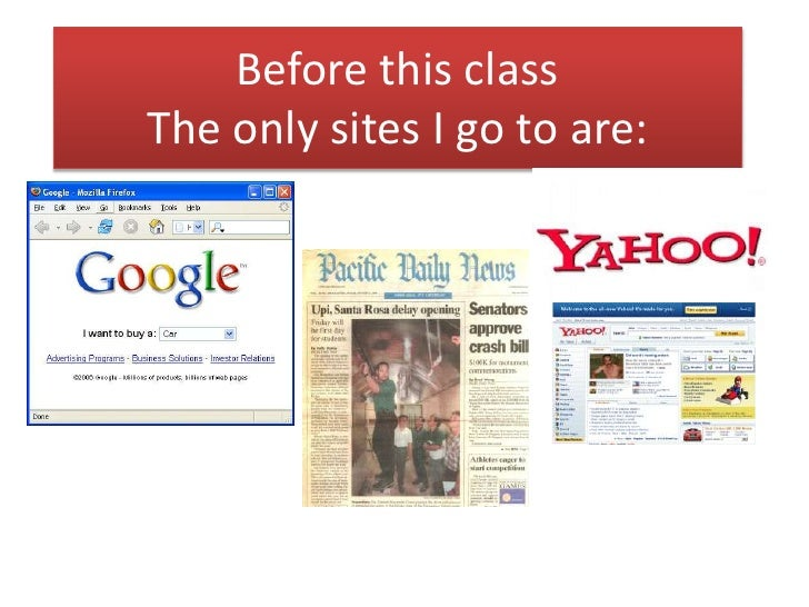Before this class The only sites I go to are: