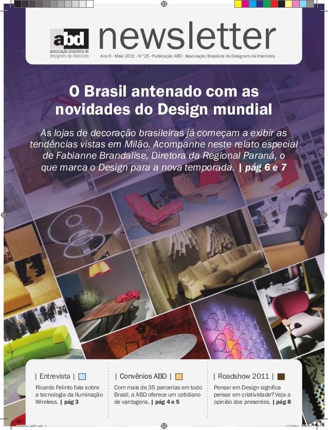 newsletter                                       Ano 6 - Maio 2011 - N°25 - Publicação ABD - Associação Brasileira de Desi...