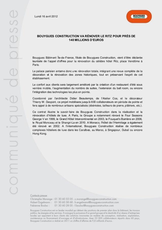 Lundi 16 avril 2012 BOUYGUES CONSTRUCTION VA RÉNOVER LE RITZ POUR PRÈS DE 140 MILLIONS D'EUROS Bouygues Bâtiment Île-de-Fr...