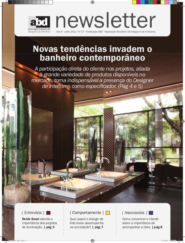 newsletter                                       Ano 6 - Julho 2011 - N°27 - Publicação ABD - Associação Brasileira de Des...