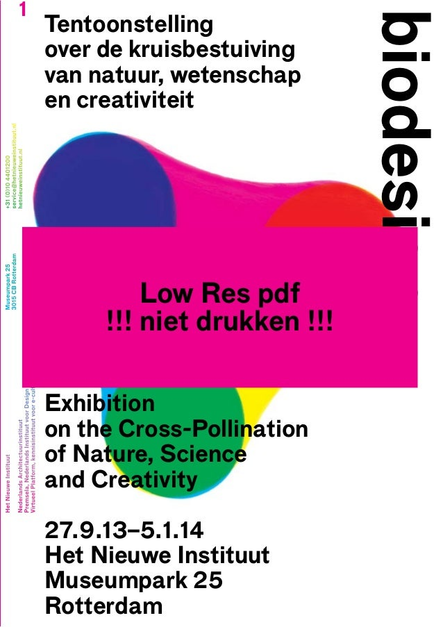Biodesign Exhibition On The Cross Pollination Of Nature Science And