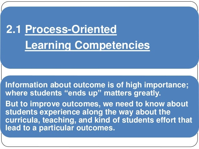 process oriented performance based assessment Performance-based assessments share the key characteristic of accurately measuring one or more specific course standards they are also complex, authentic, process/product-oriented.