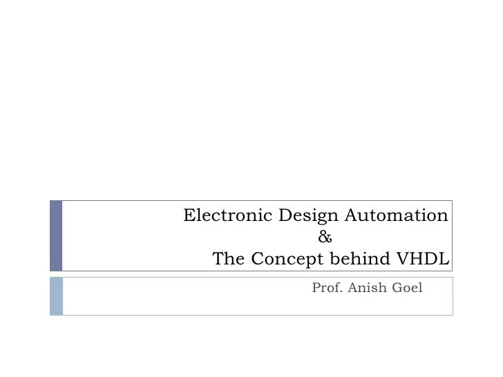 Electronic Design Automation                                          &                        The Conc...