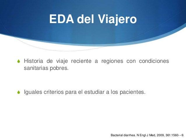 EDA del ViajeroS Historia de viaje reciente a regiones con condiciones  sanitarias pobres.S Iguales criterios para el estu...