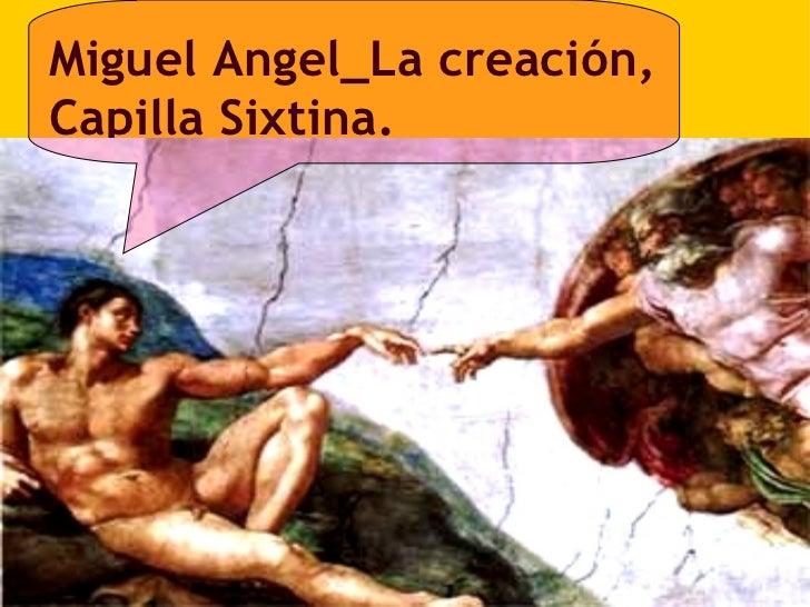 Miguel Angel_La creación, Capilla Sixtina.