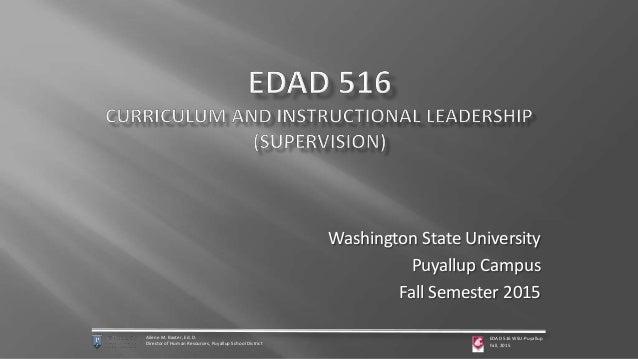 Washington State University Puyallup Campus Fall Semester 2015 Ailene M. Baxter, Ed. D. Director of Human Resources, Puyal...