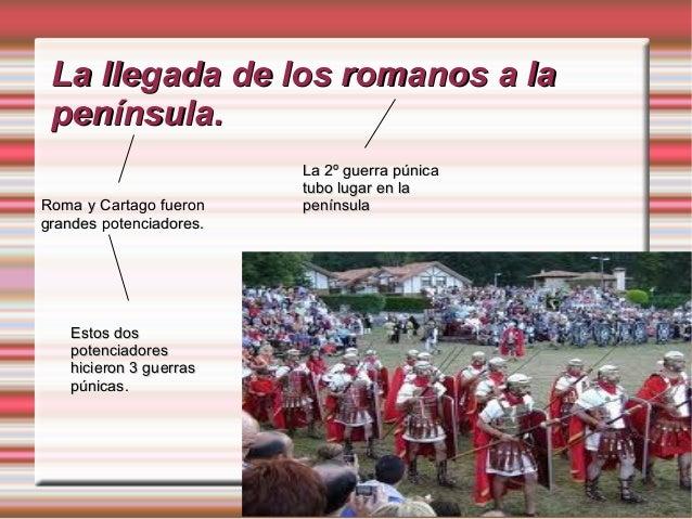 La Hispania romanaLa Hispania romanaLa intención de losLa intención de losromanos era luchar.romanos era luchar.La conquis...
