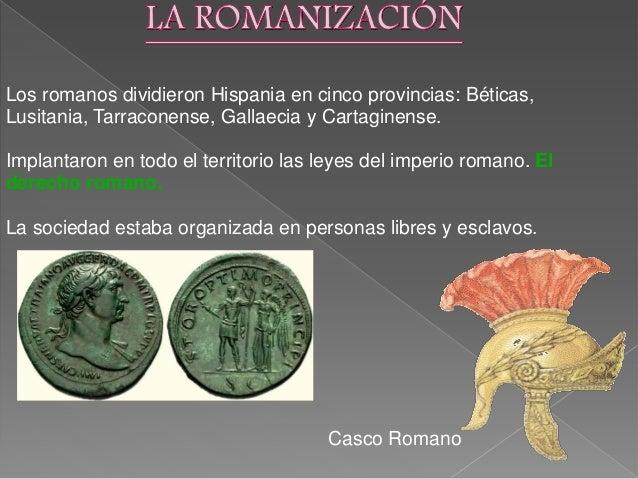 La romanización es el proceso por el cual los hispanos adoptaron poco a poco las costumbres de los romanos. La romanizació...