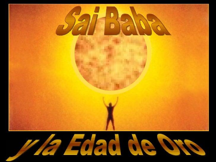 y la Edad de Oro Sai Baba
