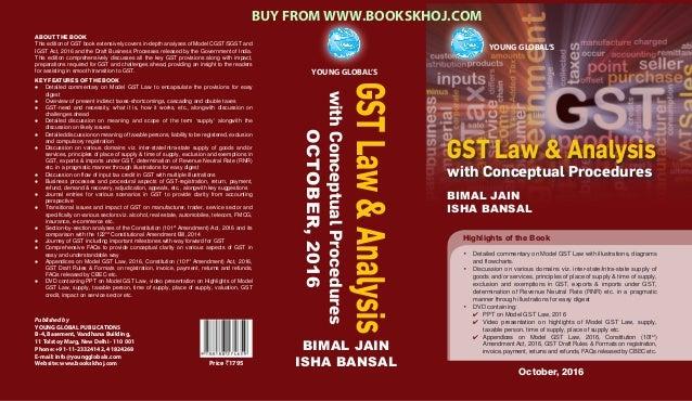 GST Law & Analysis with Conceptual Procedures BIMAL JAIN ISHA BANSAL YOUNG GLOBAL'SYOUNG GLOBAL YOUNG GLOBAL'S YOUNG GLOBA...