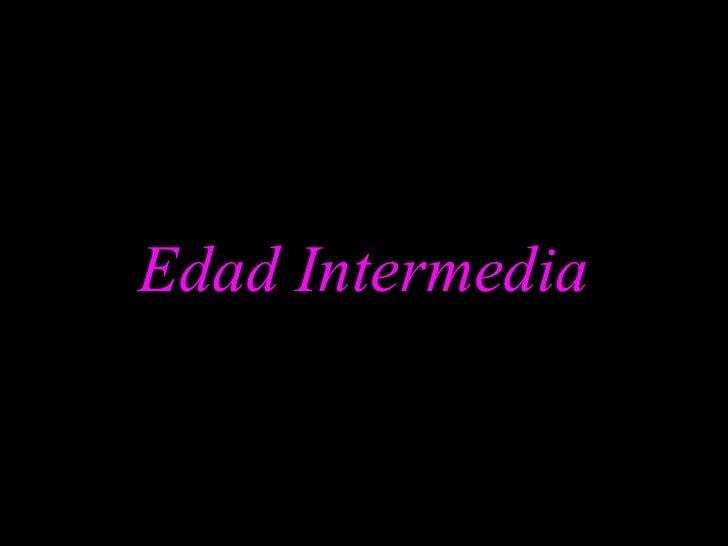 Edad Intermedia