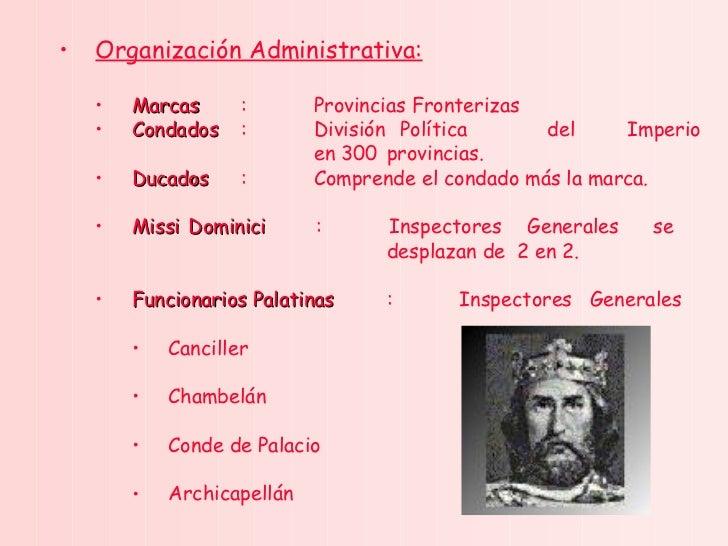 <ul><ul><li>Organización Administrativa: </li></ul></ul><ul><ul><ul><li>Marcas : Provincias Fronterizas </li></ul></ul></u...