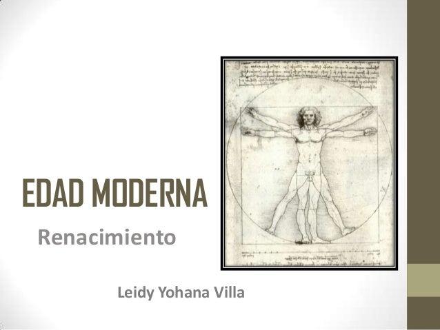 EDAD MODERNA Renacimiento Leidy Yohana Villa