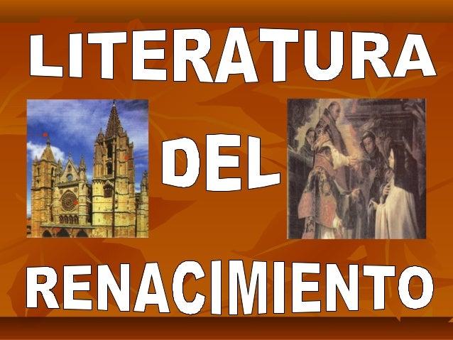 MARCO HISTORICO La invención de la imprenta, el descubrimiento de América, la revaloración de los autores grecolatinos, la...