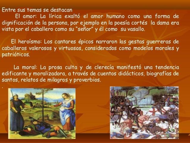 MANIFESTACIONES LITERARIAS •Cantar del Mío Cid Es el primer poema épico castellano que ha llegado a nuestros días gracias ...