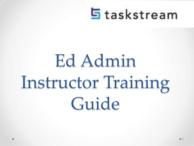 Ed Admin Instructor Training Guide 1