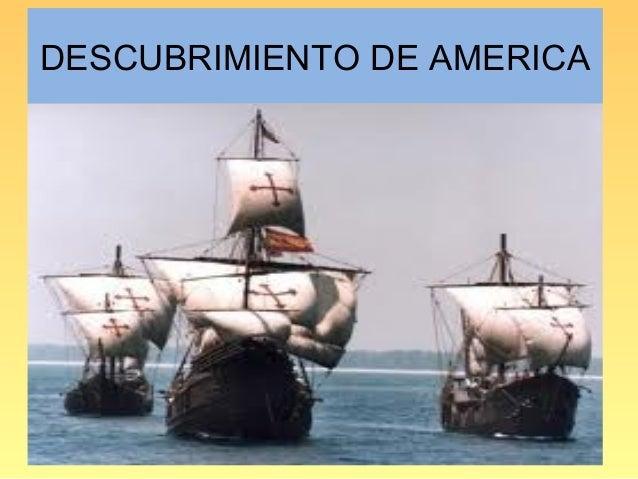 Cristóbal Colón, nació en Génova . Se interesó desde niño por lanavegación, trabajando desde muy joven como grumete. Inter...