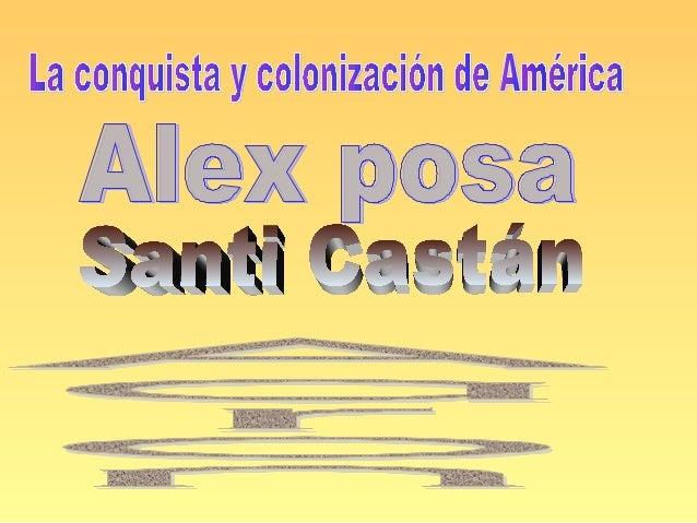 Antecedentes históricos• América fue poblada y  ocupada en toda su  extensión, muy  probablemente por culturas  asiáticas ...