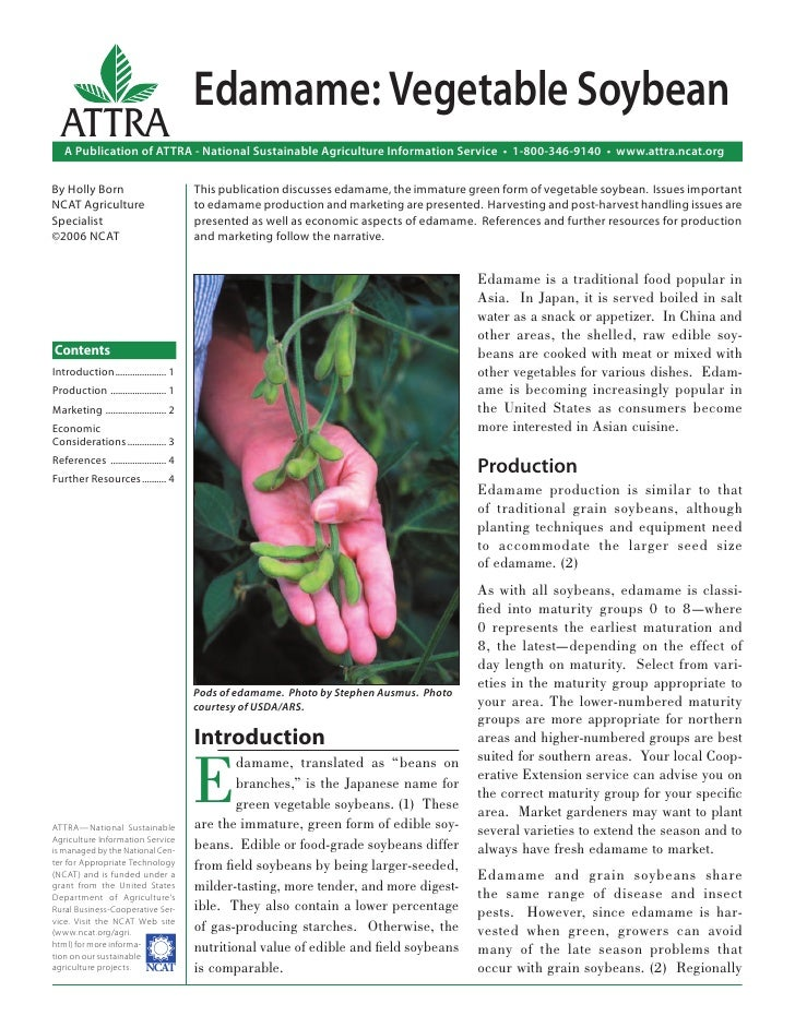 Edamame: Vegetable Soybean  ATTRA   A Publication of ATTRA - National Sustainable Agriculture Information Service • 1-800-...