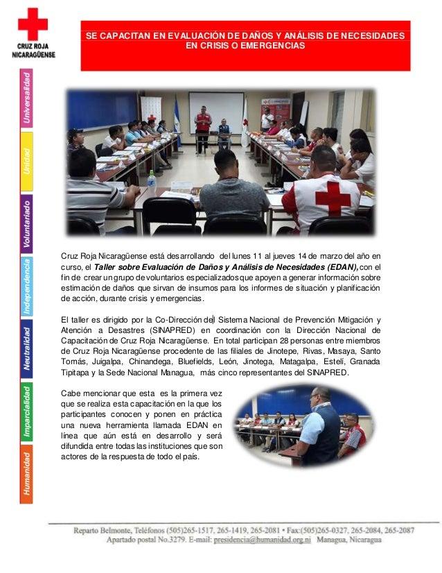 Cruz Roja Nicaragüense está desarrollando del lunes 11 al jueves 14 de marzo del año en curso, el Taller sobre Evaluación ...